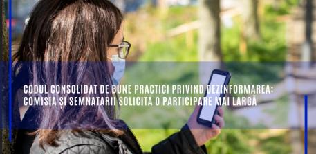 Codul consolidat de bune practici privind dezinformarea: Comisia și semnatarii solicită o participare mai largă