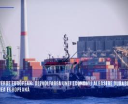 Pactul verde european: Dezvoltarea unei economii albastre durabile în Uniunea Europeană