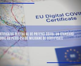 Certificatul digital al UE privind COVID: un standard global cu peste 591 de milioane de certificate
