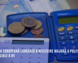 Comisia Europeană lansează o revizuire majoră a politicii comerciale a UE