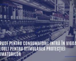 Noile avantaje pentru consumatori: intră în vigoare noi norme menite să sporească protecția consumatorilor