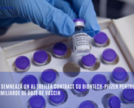Comisia semnează un al treilea contract cu BioNTech-Pfizer pentru încă 1,8 miliarde de doze de vaccin