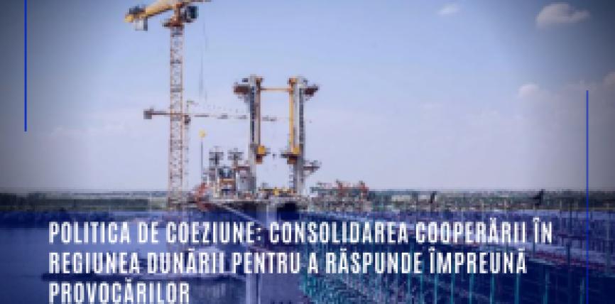 Politica de coeziune: Consolidarea cooperării în regiunea Dunării pentru a răspunde împreună provocărilor