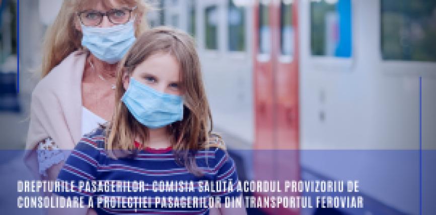 Drepturile pasagerilor: Comisia salută acordul provizoriu de consolidare a protecției pasagerilor din transportul feroviar