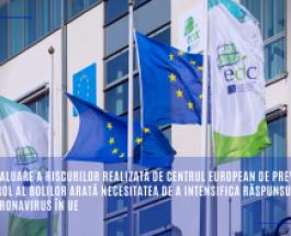 Noua evaluare a riscurilor realizată de Centrul European de Prevenire și Control al Bolilor arată necesitatea de a intensifica răspunsul la noul coronavirus în UE