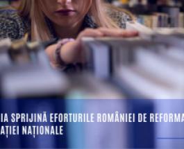 Comisia sprijină eforturile României de reformare a educației naționale