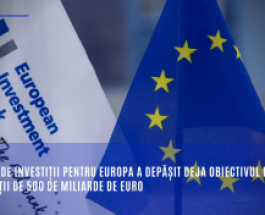 Planul de investiții pentru Europa a depășit deja obiectivul de investiții de 500 de miliarde de euro