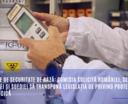 Normele de securitate de bază: Comisia solicită României, Sloveniei, Slovaciei și Suediei să transpună legislația UE privind protecția radiologică