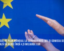 Răspunsul pe plan mondial la coronavirus: BEI și Comisia se angajează să aloce încă 4,9 miliarde EUR