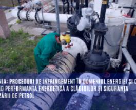 România: proceduri de infringement în domeniul energiei și climei privind performanța energetică a clădirilor și siguranța furnizării de petrol