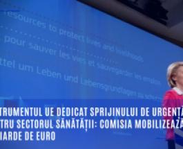 Instrumentul UE dedicat sprijinului de urgență pentru sectorul sănătății: Comisia mobilizează 3 miliarde de euro