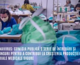 Coronavirus: Comisia publică o serie de întrebări și răspunsuri pentru a contribui la creșterea producției de materiale medicale sigure
