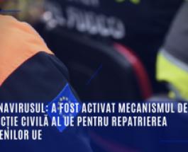 Coronavirusul: a fost activat mecanismul de protecție civilă al UE pentru repatrierea cetățenilor UE