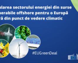 Stimularea sectorului energiei din surse regenerabile offshore pentru o Europă neutră din punct de vedere climatic
