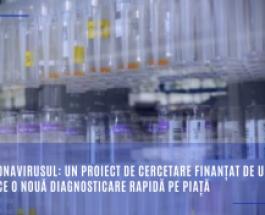 Coronavirusul: un proiect de cercetare finanțat de UE aduce o nouă diagnosticare rapidă pe piață