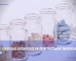 Comisia Europeană autorizează un prim tratament împotriva COVID-19