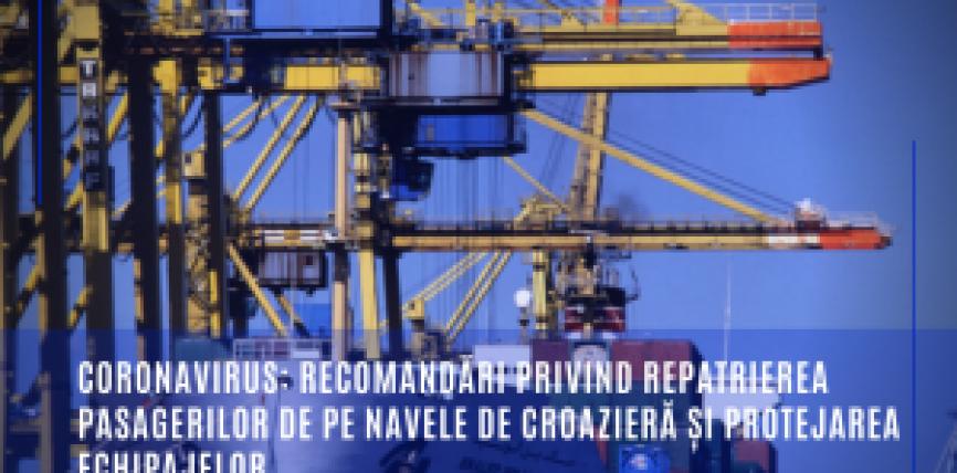 Coronavirus: recomandări privind repatrierea pasagerilor de pe navele de croazieră și protejarea echipajelor