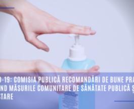 COVID-19: Comisia publică recomandări de bune practici privind măsurile comunitare de sănătate publică și de depistare