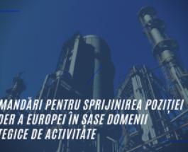 Politica industrială: recomandări pentru sprijinirea poziției de lider a Europei în șase domenii strategice de activitate
