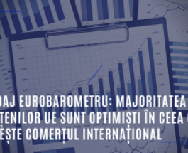 Sondaj Eurobarometru: Majoritatea cetățenilor UE sunt optimiști în ceea ce privește comerțul internațional