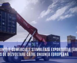 Preferințele comerciale stimulează exporturile țărilor în curs de dezvoltare către Uniunea Europeană