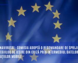 Coronavirusul: Comisia adoptă o recomandare de sprijinire a strategiilor de ieșire din criză prin intermediul datelor și al aplicațiilor mobile