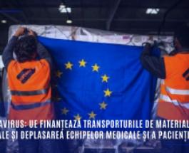 Coronavirus: UE finanțează transporturile de materiale medicale și deplasarea echipelor medicale și a pacienților