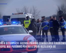 O Uniune a securității: Agenda privind combaterea terorismului și un Europol mai puternic pentru a spori reziliența UE