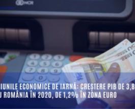 Previziunile economice de iarnă pentru România: creștere PIB de 3,8% pentru România în 2020, de 1,2% în zona euro